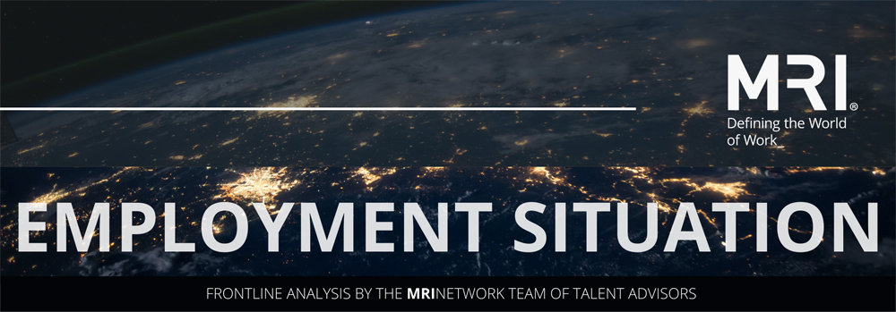 MRI EMPLOYMENT SITUATION - FRONTLINE ANALYSIS BY THE MRINETWORK TEAM TALENT ADVISORS